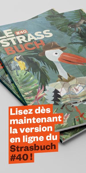Lisez dès maintenant la version en ligne du Strassbuch #40
